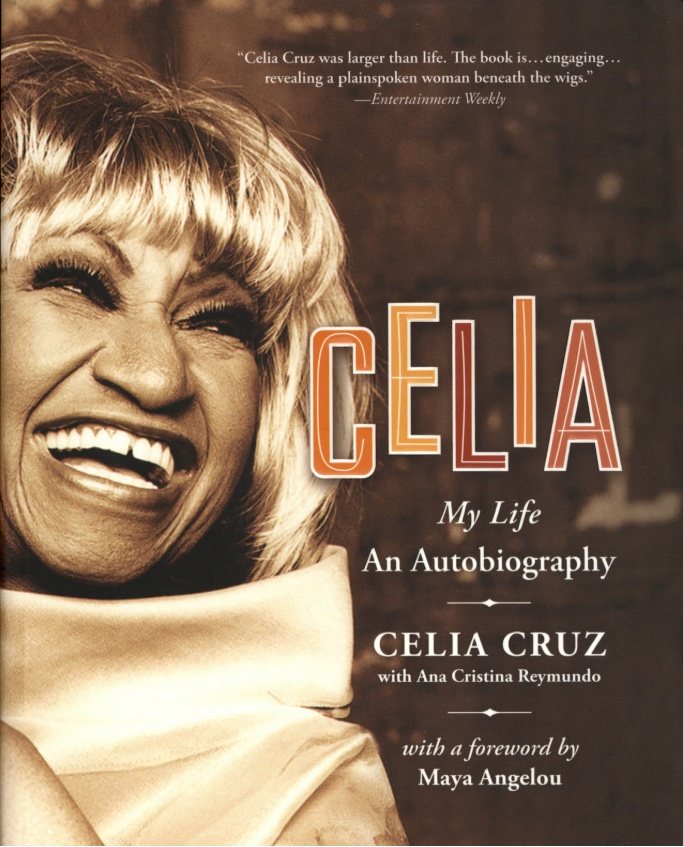 Celia Cruz My Life